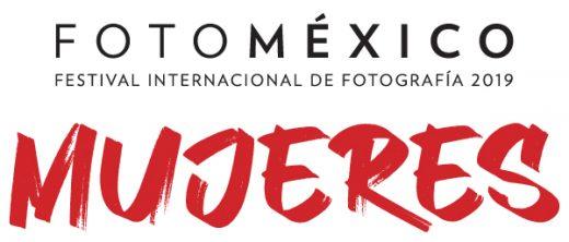 Festival Internacional de Fotografía FotoMéxico 2019 - Mujeres